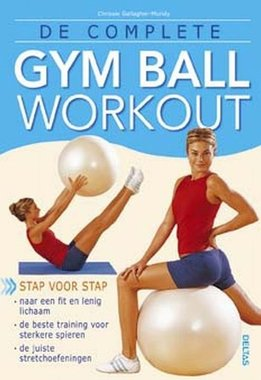 BOEK - De complete gym ball workout